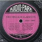 ニューオリンズ・クラリネット (1944‾1953) New Orleans Clarinets (1944‾1953)