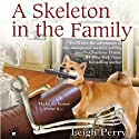 A Skeleton in the Family: A Family Skeleton Mystery, Book 1 (       UNABRIDGED) by Leigh Perry Narrated by Katina Kalin
