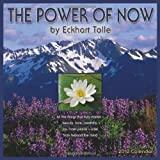 The Power of Now, by Eckhart Tolle 2013 Wall Calendar
