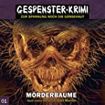Gespenster-Krimi 1: M�rderb�ume