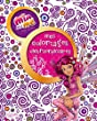 Mia and me : Mes coloriages extraordinaires