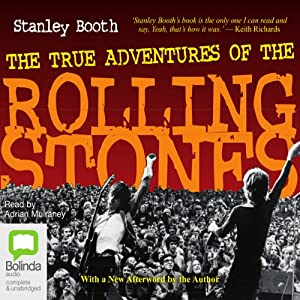 The True Adventures of the Rolling Stones Hörbuch