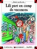 Ainsi va la vie (80) : Lili part en camp de vacances