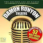 Damon Runyon Theatre Radio Shows | Daymon Runyon