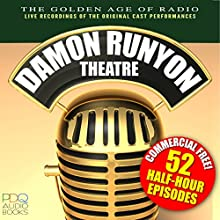 Damon Runyon Theatre Radio Shows  by Daymon Runyon Narrated by John Brown