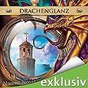 Drachenglanz (Die Feuerreiter Seiner Majestät 4) Audiobook by Naomi Novik Narrated by Detlef Bierstedt