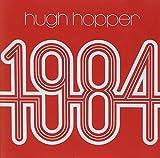 1984 by Hugh Hopper (1998-04-28)