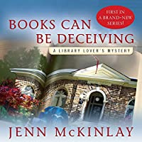 Books Can Be Deceiving (       UNABRIDGED) by Jenn McKinlay Narrated by Allyson Ryan