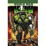 World War Hulk ~ Greg Pak