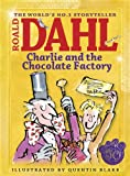 Charlie and the Chocolate Factory (Colour Edn) (Dahl Picture Book) Roald Dahl