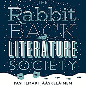 The Rabbit Back Literature Society Hörbuch