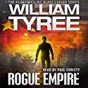 Rogue Empire: Blake Carver Series Audiobook by William Tyree Narrated by Paul Christy
