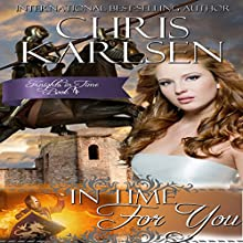 In Time for You: Knights in Time, Book 4 | Livre audio Auteur(s) : Chris Karlsen Narrateur(s) : Trudi Knoedler