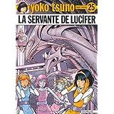 Yoko Tsuno, Tome 25 : La servante de Luciferpar Roger Leloup