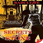 Secrets in the Stone |  Radclyffe