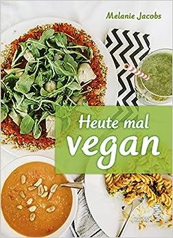 Mein Buch 'Heute mal vegan'