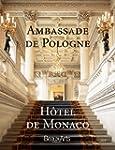 Ambassade de Pologne, H�tel de Monaco