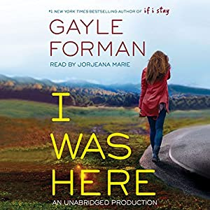 I Was Here Audiobook