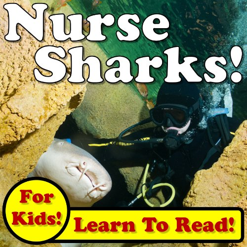 Nurse Sharks! Learn About Nurse Sharks While Learning To Read - Nurse Sharks Photos And Facts Make It Easy! (Over 45+ Photos Of Nurse Sharks) front-153966