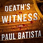 Death's Witness | Paul Batista
