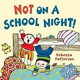 Not on a School Night!