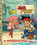 A Skipping Day (Disney Junior: Jake and the Neverland Pirates) (Little Golden Book)