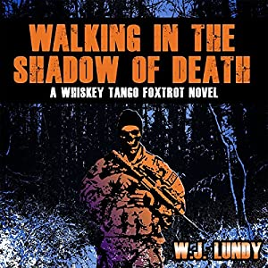 Walking in the Shadow of Death Audiobook