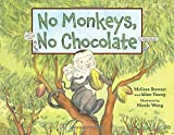 img - for No Monkeys, No Chocolate book / textbook / text book