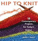 img - for Hip to Knit (Hip to . . . Series) by Swartz, Judith (2002) Paperback book / textbook / text book