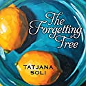 The Forgetting Tree (       UNABRIDGED) by Tatjana Soli Narrated by Joyce Bean