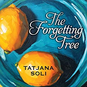 The Forgetting Tree | [Tatjana Soli]