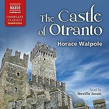 The Castle of Otranto | Livre audio Auteur(s) : Horace Walpole Narrateur(s) : Neville Jason