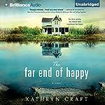 The Far End of Happy | Kathryn Craft