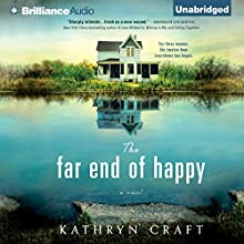 The Far End of Happy (       UNABRIDGED) by Kathryn Craft Narrated by Janet Metzger
