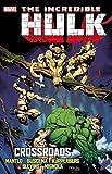 Incredible Hulk: Crossroads (Incredible Hulk (Marvel Unnumbered))