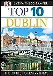 Top 10 Dublin (EYEWITNESS TOP 10 TRAV...