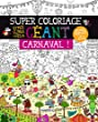 Super coloriage g�ant : Carnaval !