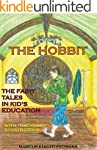 The Hobbit: The fairy tales in kid's...
