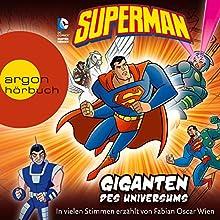 Superman: Giganten des Universums (       gekürzt) von Paul Kupperberg, David Seidman, Scott Sonneborn Gesprochen von: Fabian Oscar Wien