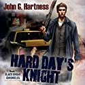 Hard Day's Knight: Black Knight Chronicles, Book 1 Audiobook by John G. Hartness Narrated by Nick J. Russo