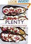 Plenty: Vibrant Vegetable Recipes Fro...