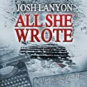 All She Wrote: Holmes and Moriarity, Book 2 Audiobook by Josh Lanyon Narrated by Kevin R. Free