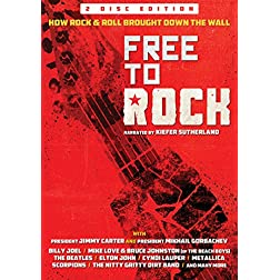 Free To Rock: How Rock & Roll Brought Down The Wall