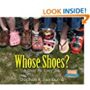 Whose Shoes?: A Shoe for Every Job