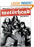Overkill: The Untold Story of Mot�rhead