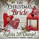 The Christmas Bride: The Burnett Brides, Book 4 | Sylvia McDaniel