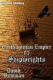 Carthaginian Empire 03 - Shipwrights