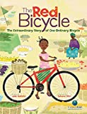 The Red Bicycle: The Extraordinary Story of One Ordinary Bicycle (CitizenKid)