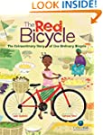 The Red Bicycle: The Extraordinary St...