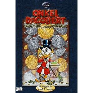 eBook Cover für  Disney 39 s Onkel Dagobert Sein Leben seine Milliarden Die Biografie von Don Rosa